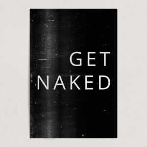 "Get Naked Adult Humor Art Print Poster 12"" x 18"" Wall Art Q2133"