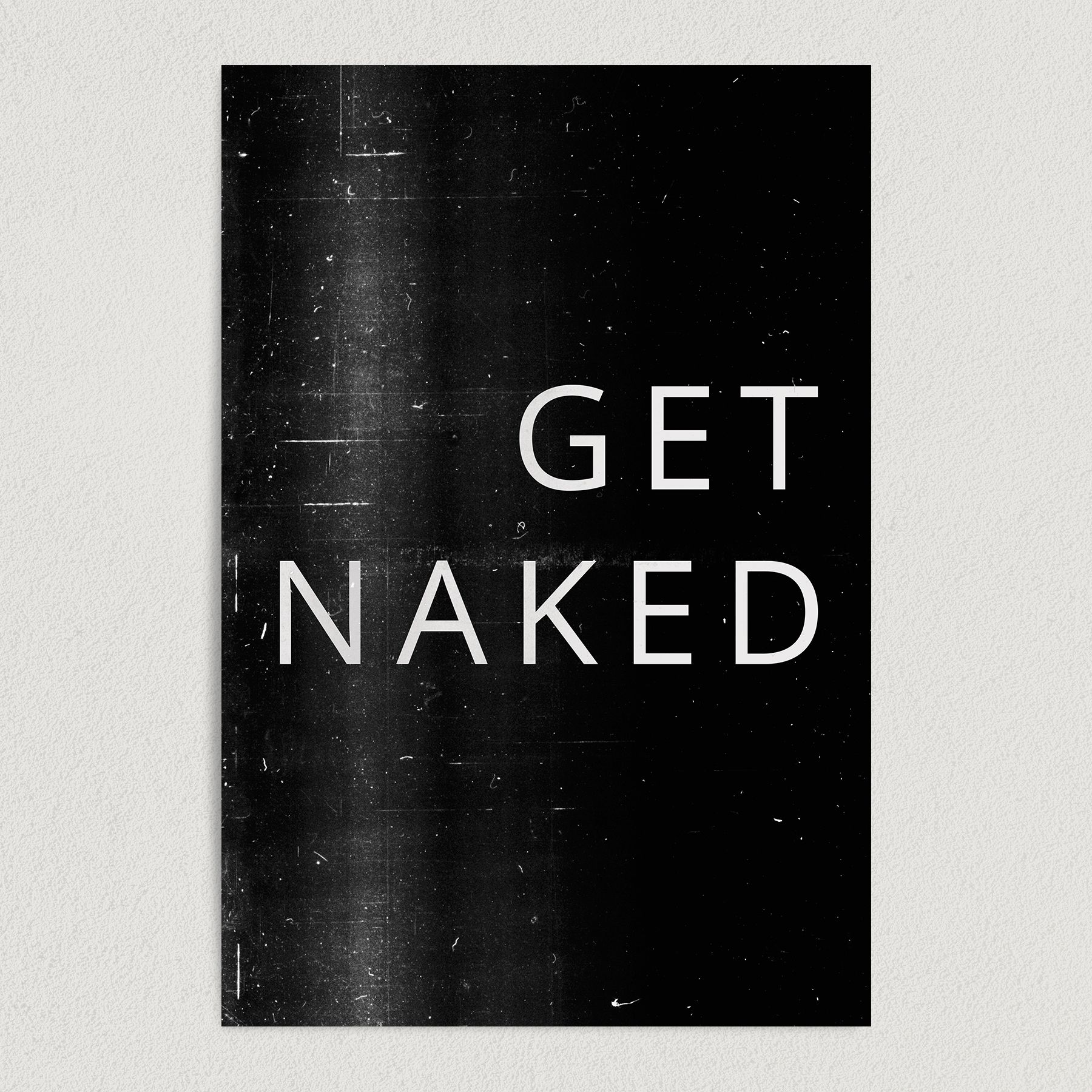 Get Naked Adult Humor Art Print Poster 12″ x 18″ Wall Art Q2133