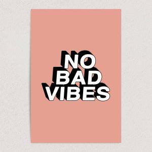 "No Bad Vibes Art Print Poster 12"" x 18"" Wall Art QR1010"