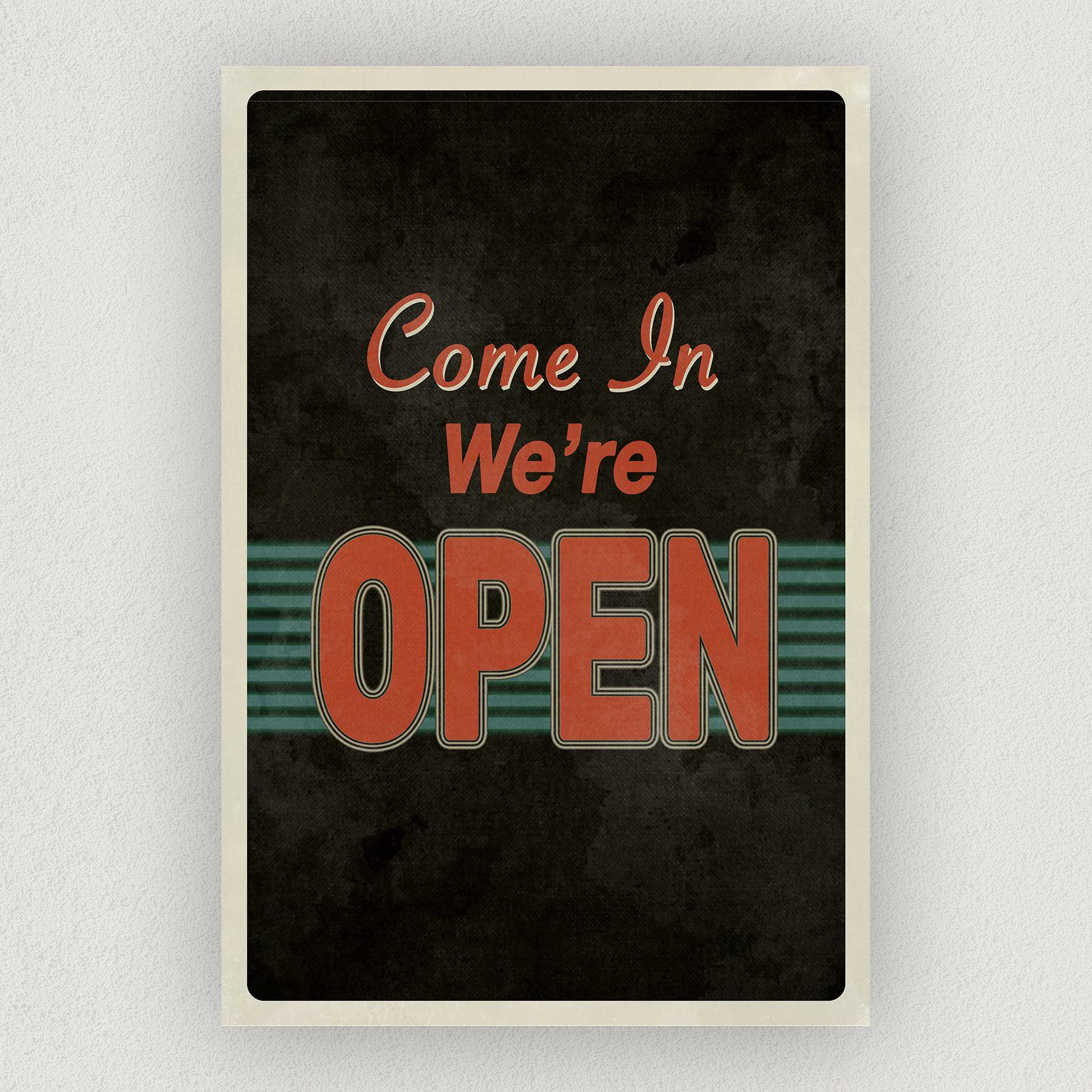 Come In We're Open Art Print Poster 12″ x 18″ Wall Art RS1000