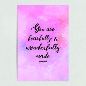 "Psalm 139:14 Fearfully and Wonderfully Made Art Print Poster 12"" x 18"" Wall Art RS1001"