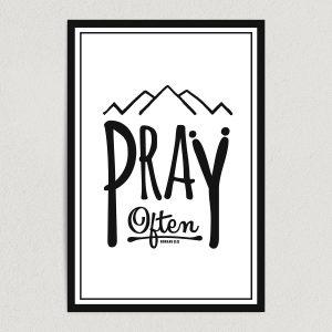"Pray Often Art Print Poster 12"" x 18"" Wall Art Print Poster RS2751"