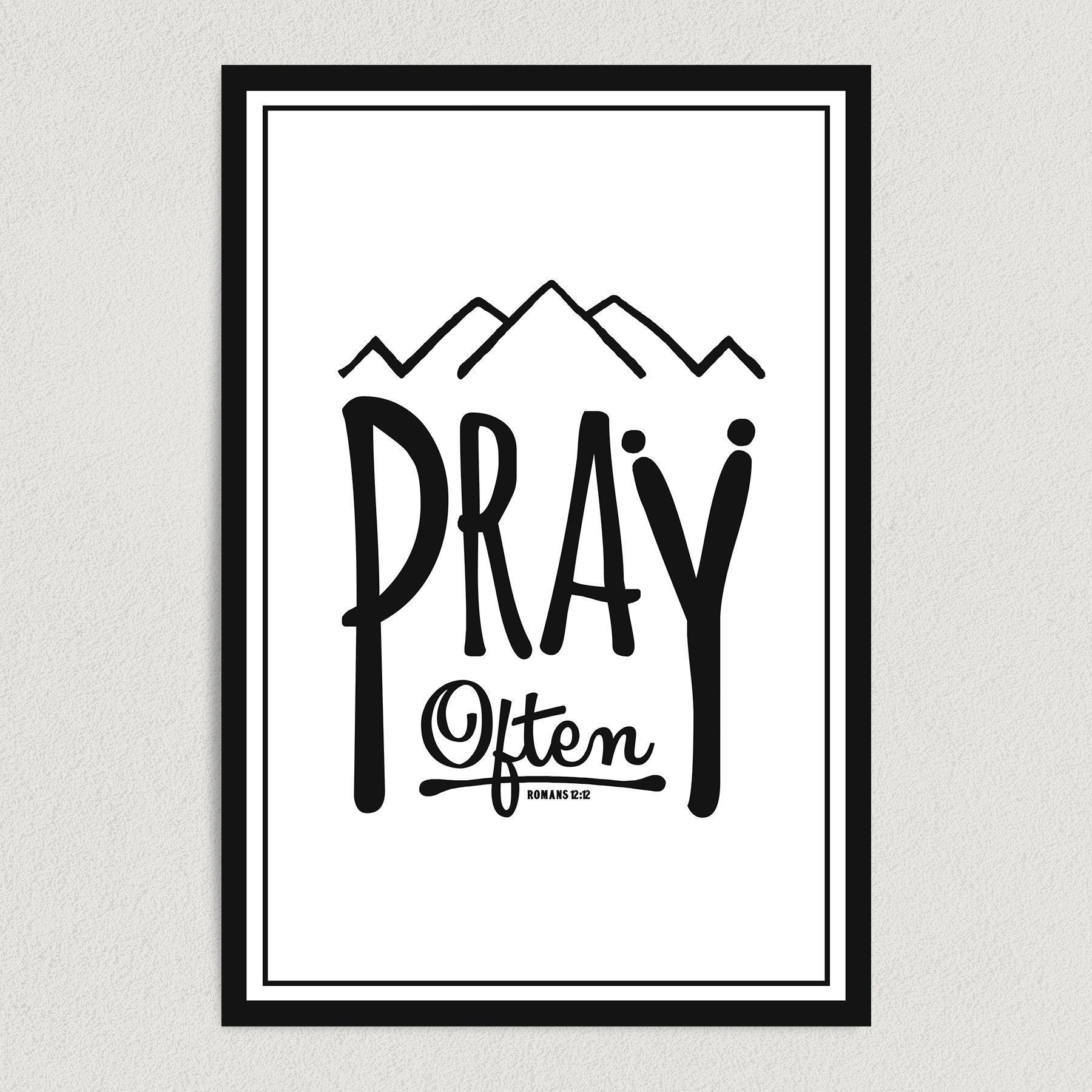 Pray Often Art Print Poster 12″ x 18″ Wall Art Print Poster RS2751