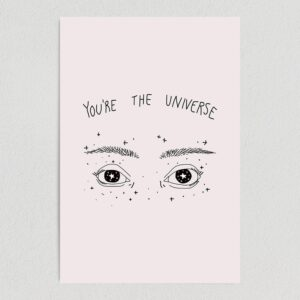 """You Are the Universe Art Print Poster 12""""x 18"""" WE1120"""