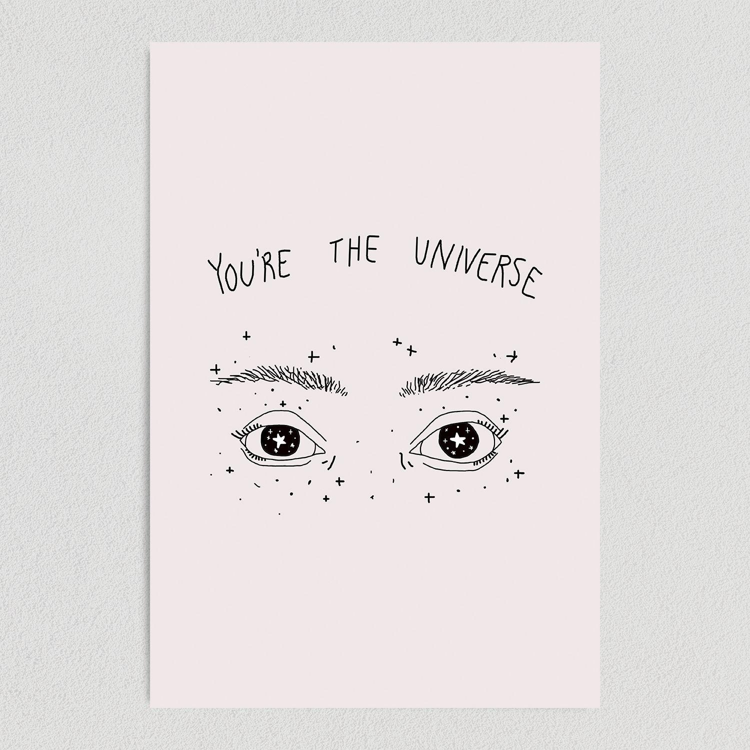 You Are the Universe Art Print Poster 12″x 18″ WE1120