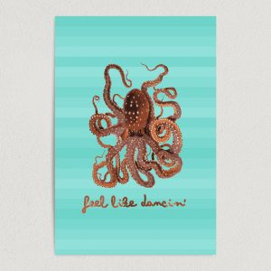 feel like dancin octopus tentancles art print poster 12x18 wall art template