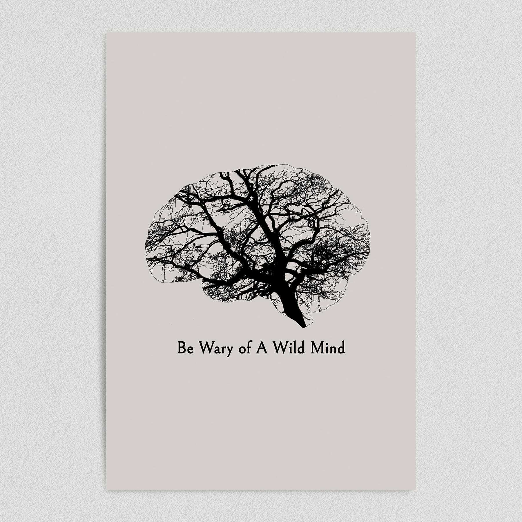 Be Wary of A Wild Mind Art Print Poster 12″ x 18″ Wall Art N1030