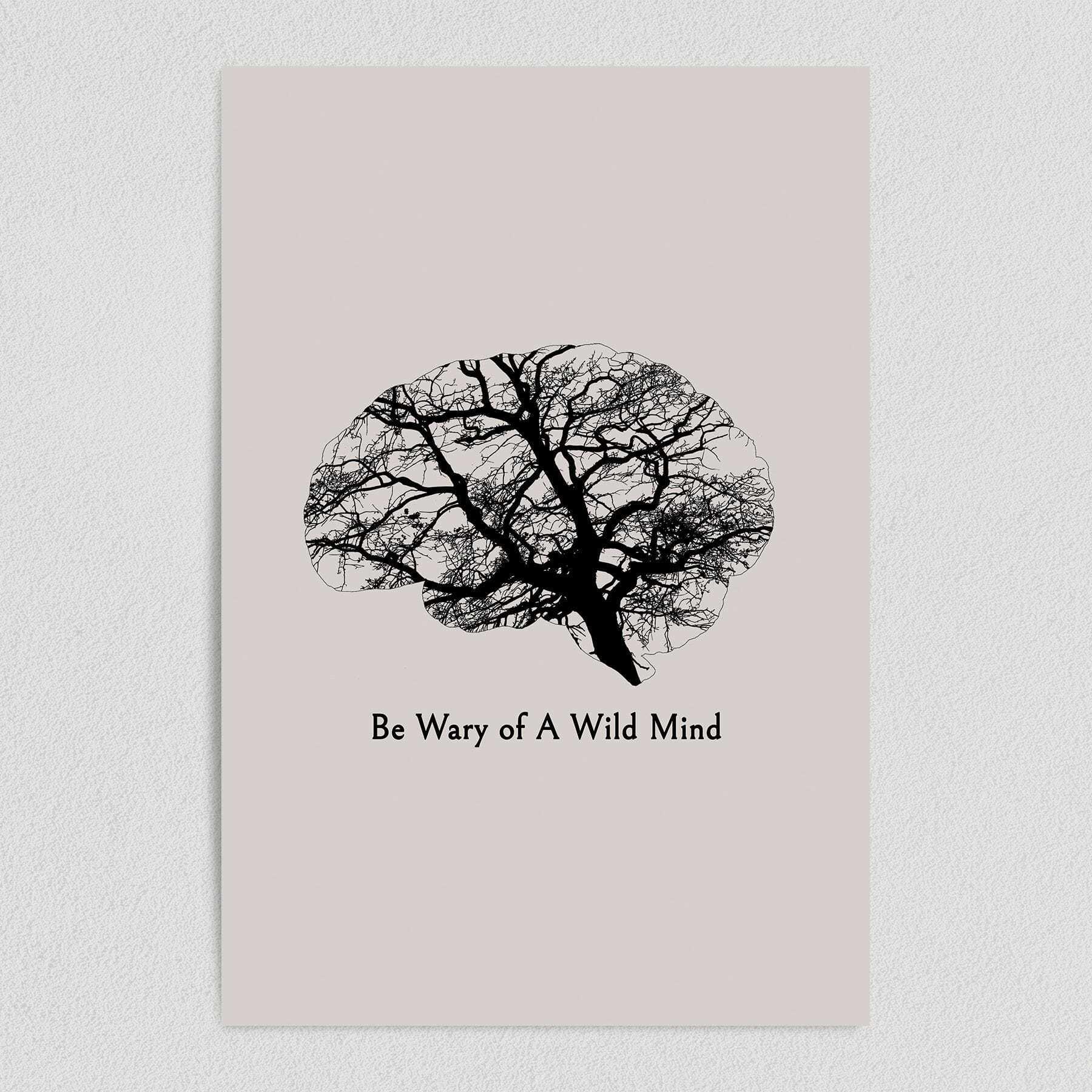 Be Wary of A Wild Mind Art Print Poster 12″ x 18″ Wall Art N1030