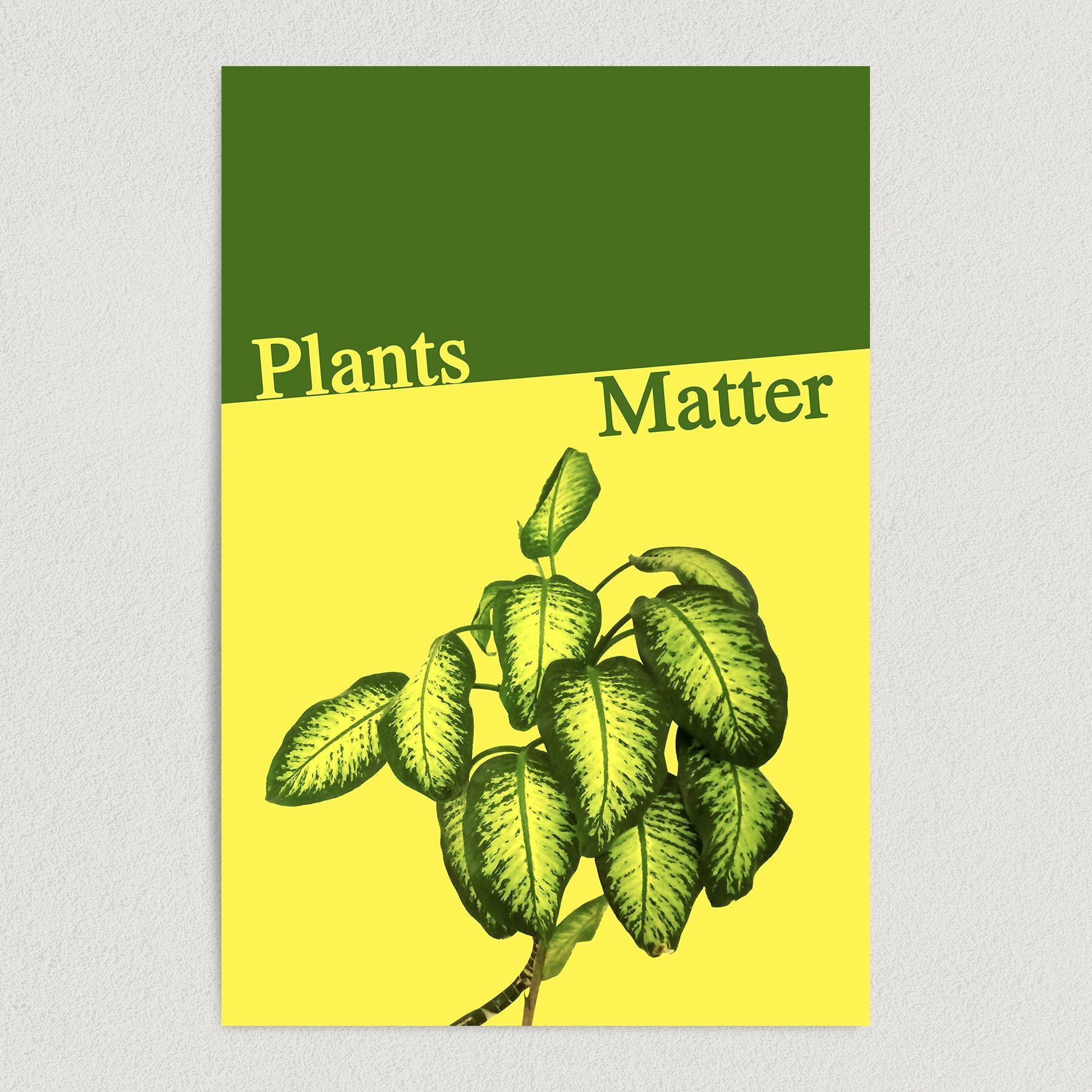 Plants Matter Art Print Poster 12″ x 18″ Wall Art SC1000