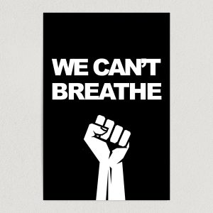 we cant breathe justice for george floyd art print poster featured image