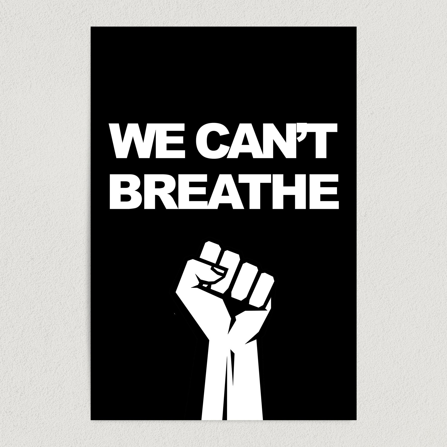 We Can't Breathe – Justice for George Floyd Art Print Poster 12″ x 18″ Wall Art PO3186