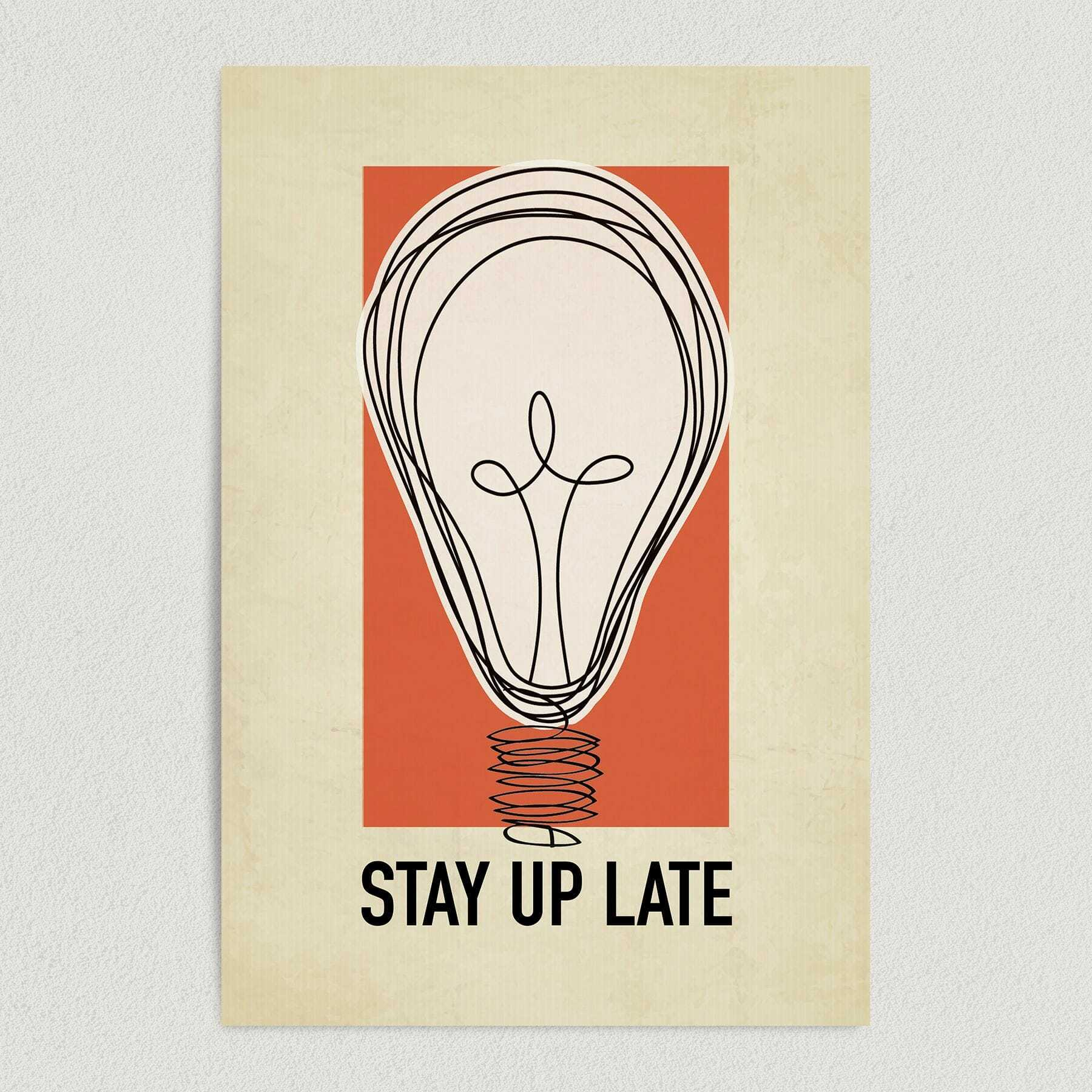 Stay Up Late Art Print Poster Q1081