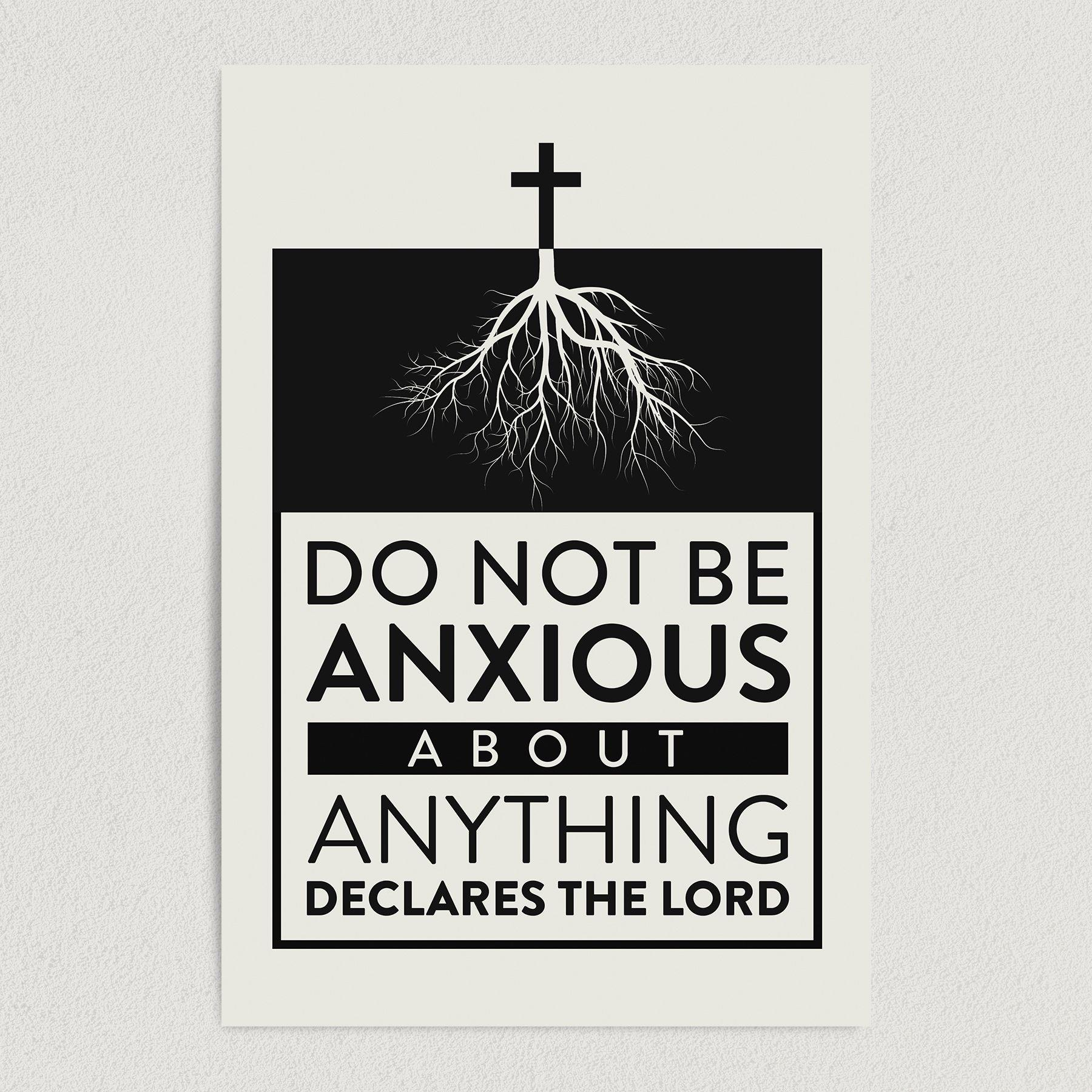 Do Not Be Anxious Christian Art Print Poster 12″ x 18″ Wall Art RS2752