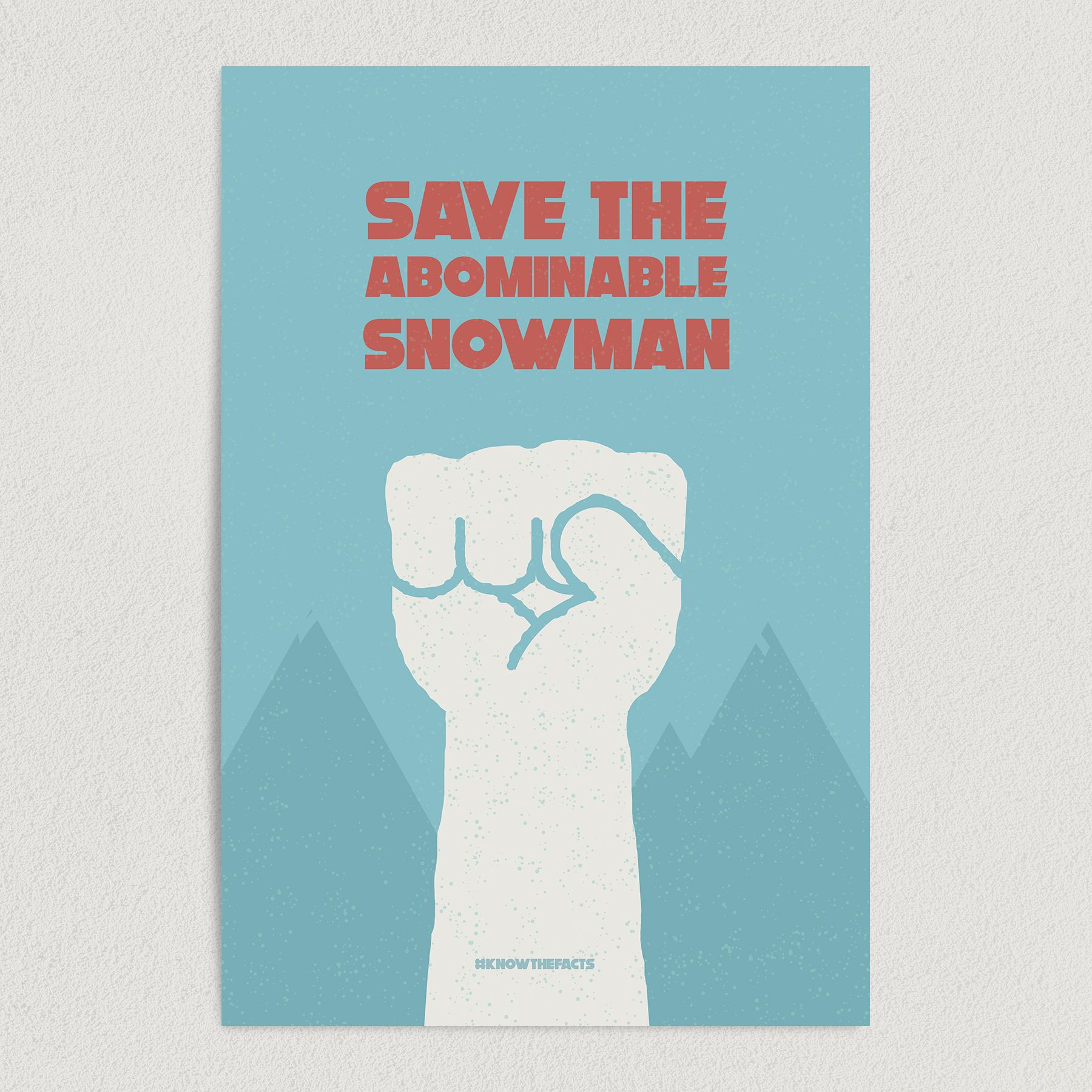 Save the Abominable Snowman #knowthefacts Art Print Poster 12″ x 18″ Wall Art PC1002